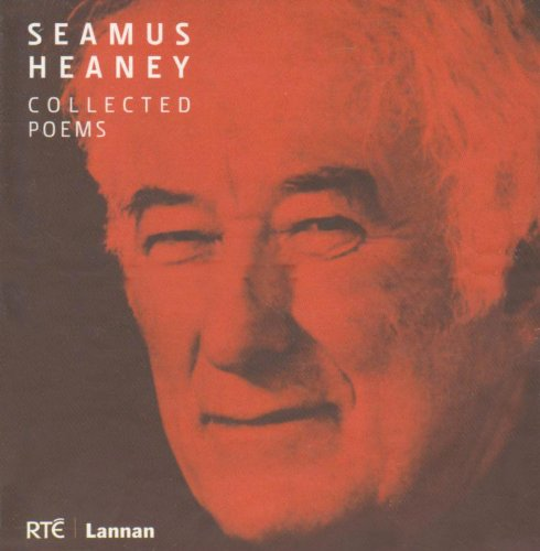Collected Poems: Seamus Heaney