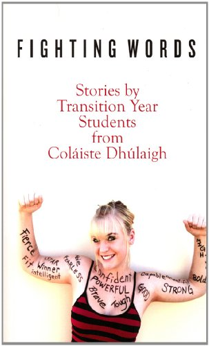 9781848401013: Fighting Words: Stories by Transition Year Students from Colaiste Dhulaigh (Open Door)