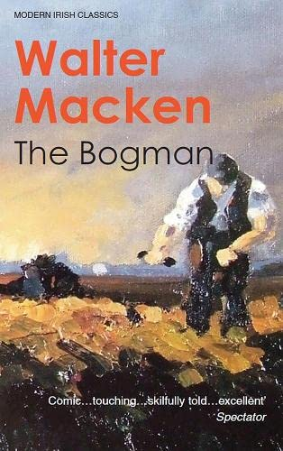 9781848401051: The Bogman (Modern Irish Classics)