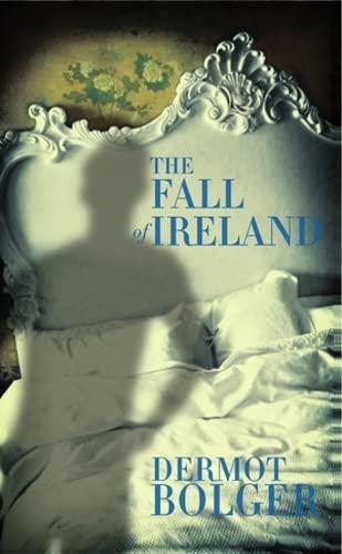 9781848402669: The Fall of Ireland: A Novella