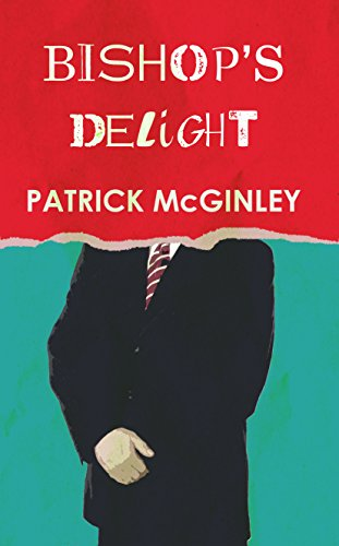 Bishop's Delight: Patrick McGinley