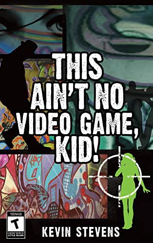9781848409477: This Ain't No Video Game, Kid!
