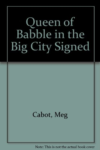 9781848410329: Queen of Babble in the Big City Signed