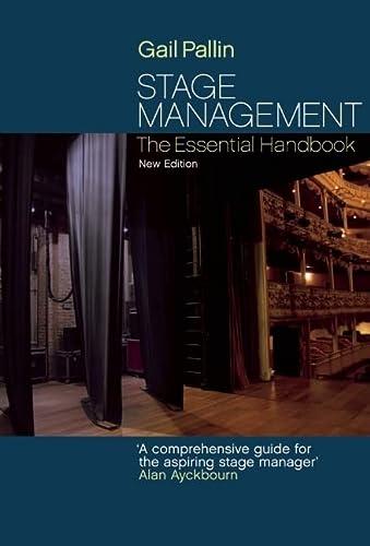9781848420144: Stage Management: The Essential Handbook
