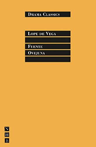 9781848420236: Fuente Ovejuna (Drama Classics)