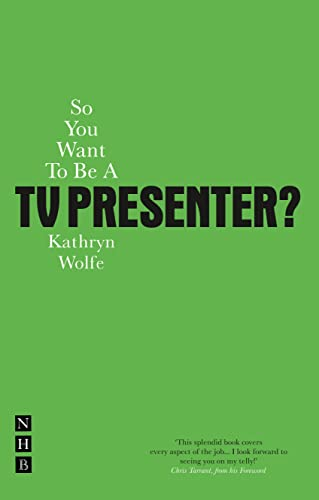 9781848420625: So You Want To Be A TV Presenter?