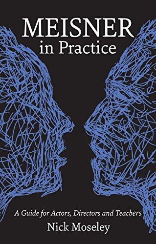 9781848420878: Meisner in Practice: A Guide for Actors, Directors and Teachers