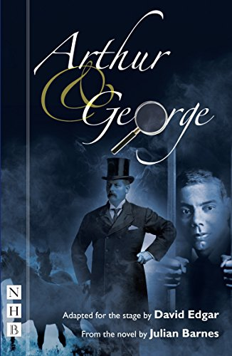 9781848420960: Arthur and George (Stage Version)