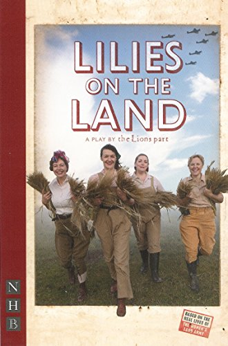 Lilies On The Land (NHB Modern Plays): The Lion's Part
