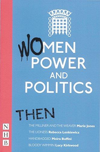 Women, Power and Politics: Then (Paperback): Joy Wilkinson, Bola
