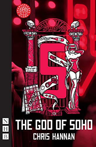 9781848421684: The God of Soho (Nick Hern Books)