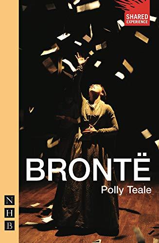 9781848421707: Brontë (Shared Experience)