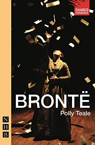 Bronte (New edition): Polly Teale