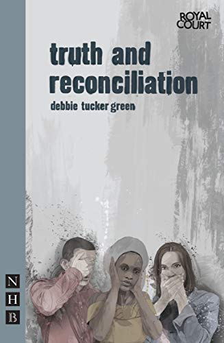 9781848421721: truth and reconciliation (Nick Hern Books)