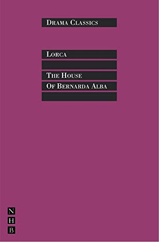 9781848421813: The House of Bernarda Alba (Drama Classics)