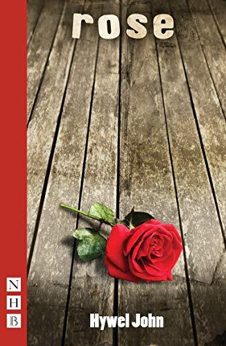 Rose: John, Hywel