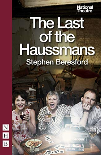 9781848422520: The Last of the Haussmans (National Theatre)