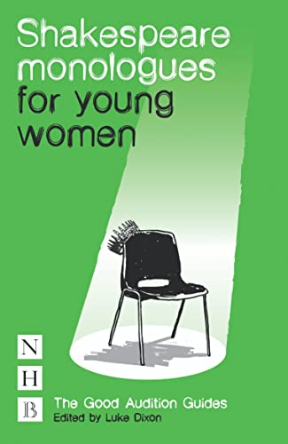 9781848422667: Shakespeare Monologues for Young Women: The Good Audition Guides