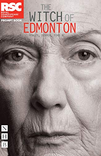 9781848424036: The Witch of Edmonton (RSC Roaring Girls Season)