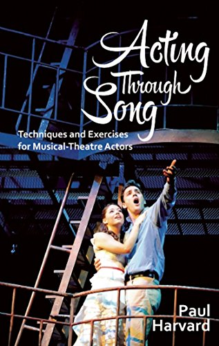 9781848424074: Acting Through Song: Techniques and Exercises for Musical-Theatre Actors