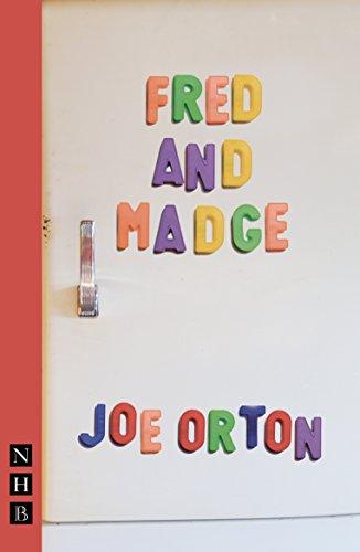 Fred & Madge: Orton, Joe