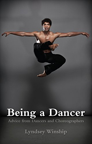 9781848424623: Being A Dancer: Advice from Dancers and Choreographers