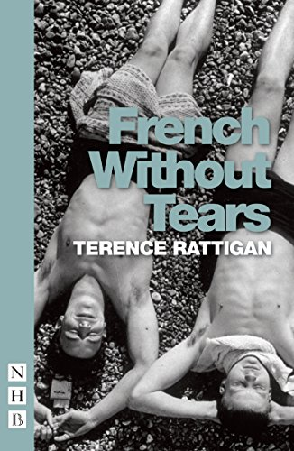 French Without Tears: Rattigan, Terrence