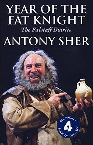 Year Of The Fat Knight: Sher, Antony