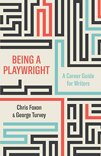 9781848426917: Being a Playwright: A Career Guide for Writers