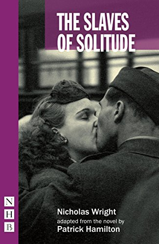 9781848426993: The Slaves of Solitude (NHB Modern Plays)