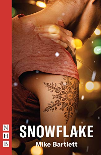 9781848428171: Snowflake (NHB Modern Plays)