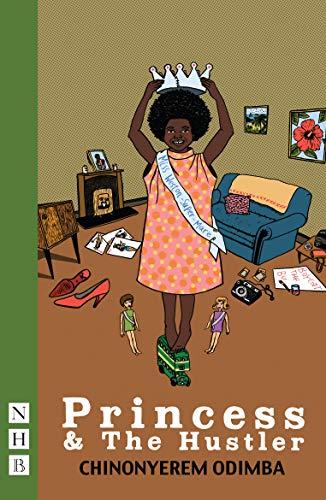 9781848428270: Princess & the Hustler (MHB Modern Plays)