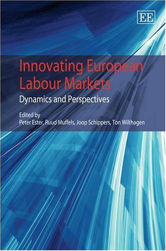 Innovating European Labour Markets: Dynamics and Perspectives (Hardback)