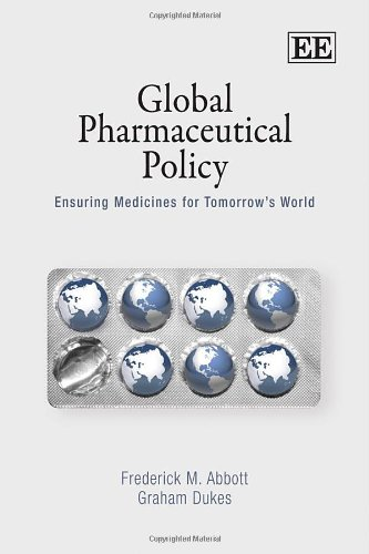 9781848440906: Global Pharmaceutical Policy: Ensuring Medicines for Tomorrow's World
