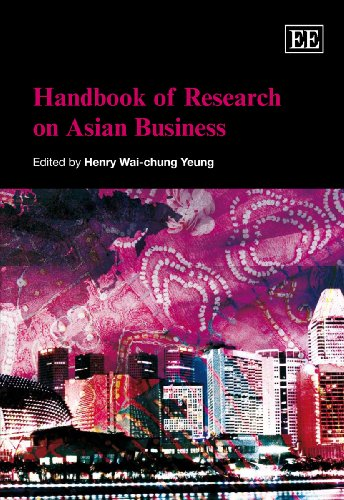 9781848440920: Handbook of Research on Asian Business (Research Handbooks in Business and Management Series)