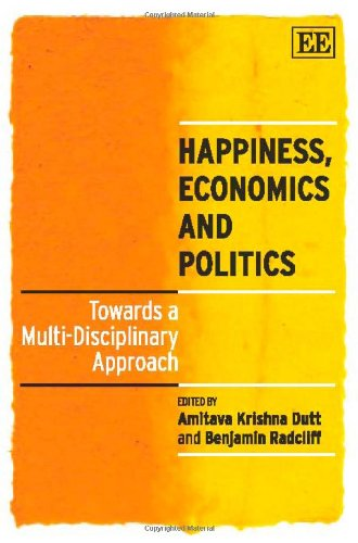 9781848440937: Happiness, Economics and Politics: Towards a Multi-Disciplinary Approach