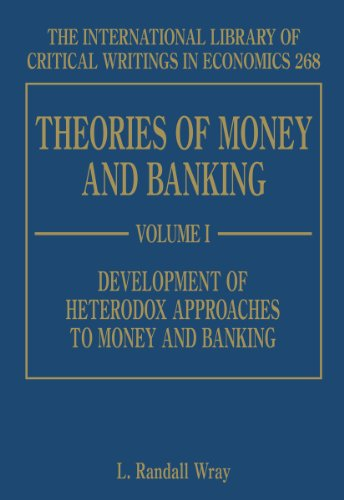 9781848441033: Theories of Money and Banking (International Library of Critical Writings in Economics series)