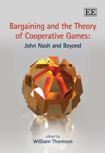 9781848441675: Bargaining and the Theory of Cooperative Games: John Nash and Beyond (Elgar Mini Series)