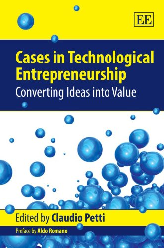 Cases In Technological Entrepreneurship:Converting Ideas Into Value