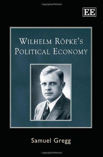 9781848442221: Wilhelm Ropke's Political Economy