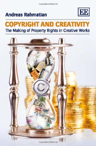 9781848442467: Copyright and Creativity: The Making of Property Rights in Creative Works