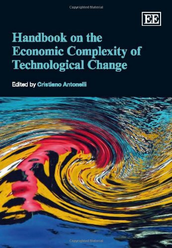Handbook on the Economic Complexity of Technological Change: Antonelli, Cristiano (EDT)