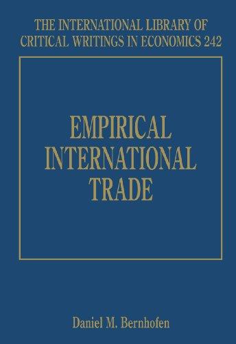 Empirical International Trade (International Library of Critical Writings in Economics): Edward ...