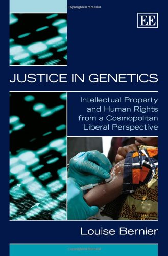 9781848443150: Justice in Genetics: Intellectual Property and Human Rights from a Cosmopolitan Liberal Perspective