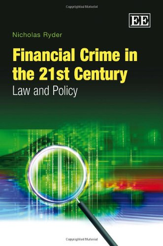 9781848443242: Financial Crime in the 21st Century