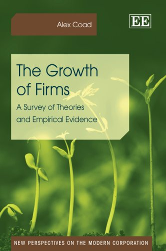 9781848443273: The Growth of Firms (New Perspectives on the Modern Corporation Series)