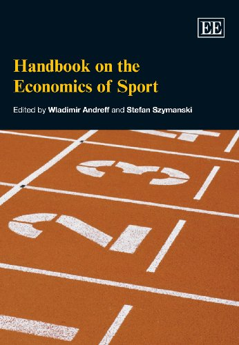 Handbook on the Economics of Sport: Andreff, Wladimir (EDT)/ Szymanski, Stefan (EDT)