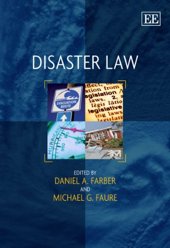 Disaster Law: Farber, Daniel A. (EDT)/ Faure, Michael G. (EDT)