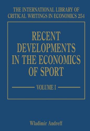 Recent Developments in the Economics of Sport: Andreff, Wladimir (EDT)