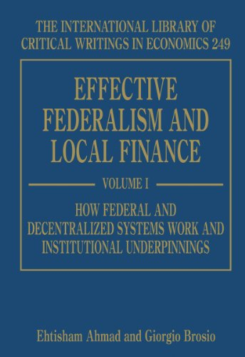 9781848444430: Effective Federalism and Local Finance (International Library of Critical Writings in Economics)